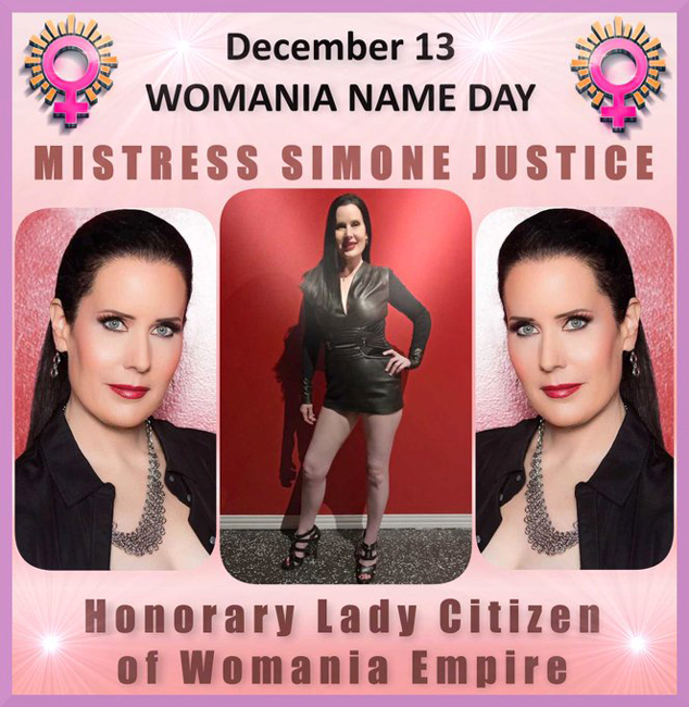 Womania Name Day - MISTRESS SIMONE JUSTICE!