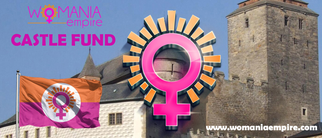 New Commitment to support Womania Empire Castle Fund