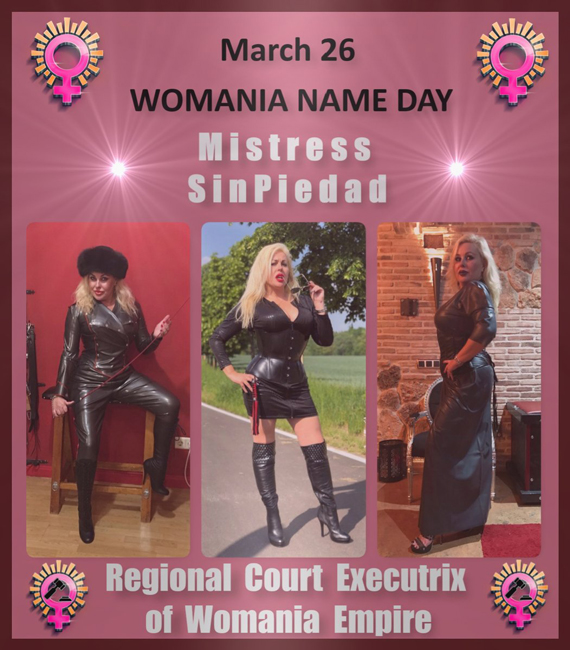 Womania Name Day - Mistress Sinpiedad !